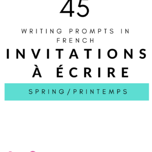 writing prompt spring in French