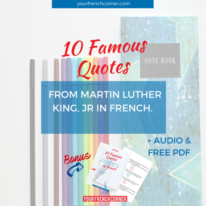 10 Famous Quotes From Martin Luther King Jr in French