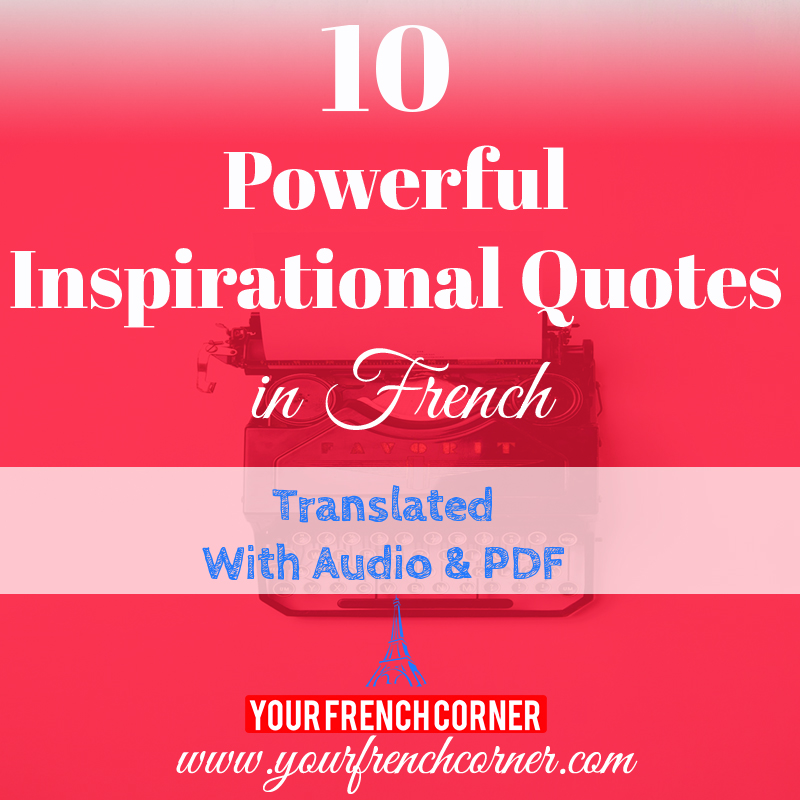Inspirational Quotes About Motivation: 10 Powerful Inspirational Quotes In French
