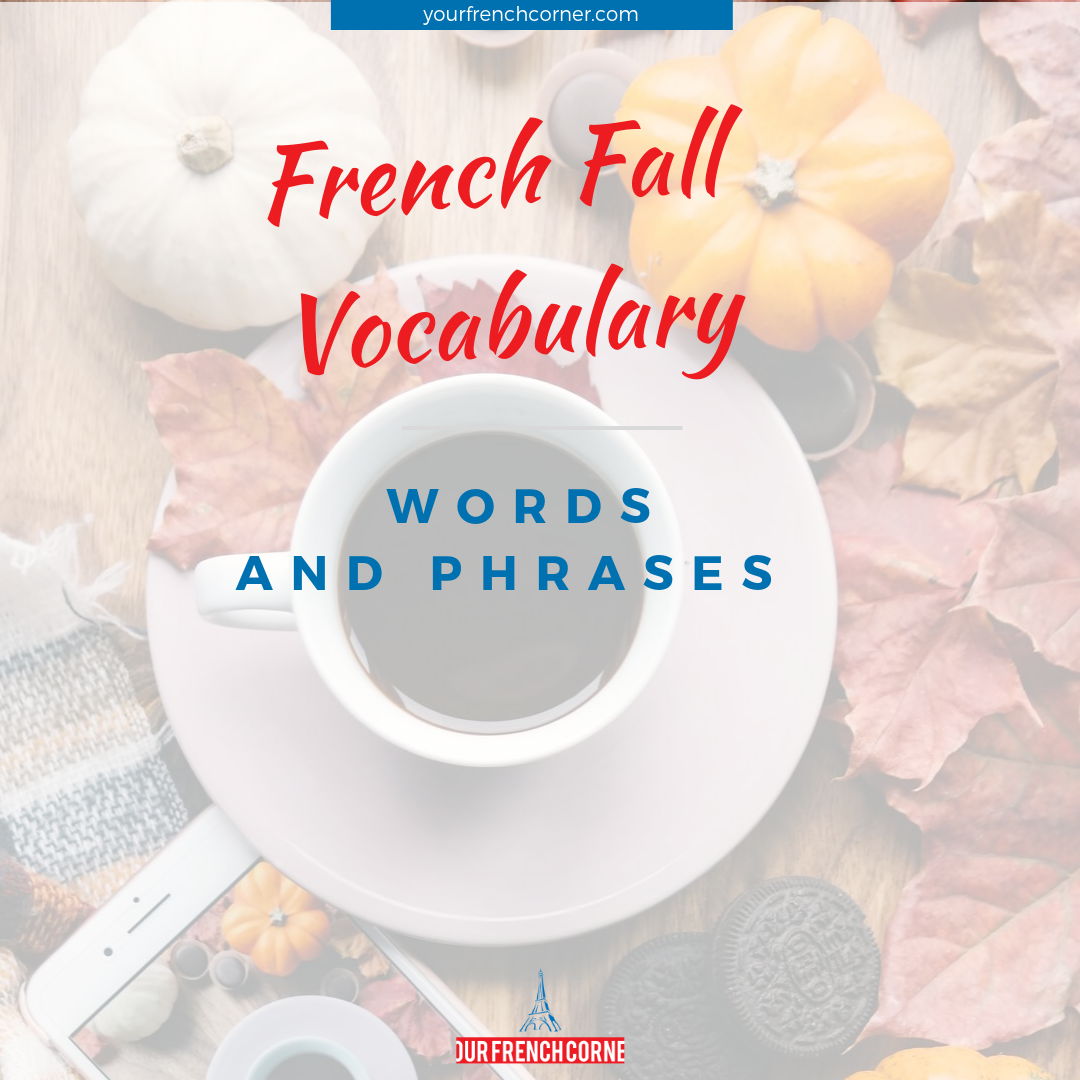 French Fall Vocabulary Words And Phrases Your French Corner